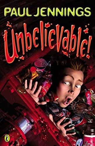 Unbelievable!: More Surprising Stories By Paul Jennings