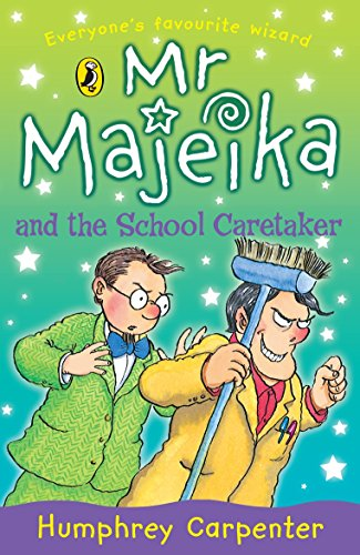 Mr Majeika and the School Caretaker By Humphrey Carpenter