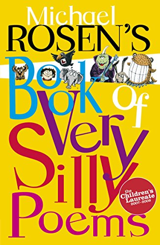 Michael Rosen's Book of Very Silly Poems (Puffin Poetry) Edited by Michael Rosen