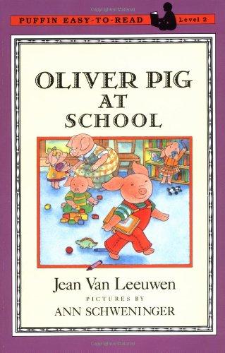 Oliver Pig at School By Jean Van Leeuwen