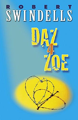 Daz 4 Zoe By Robert Swindells