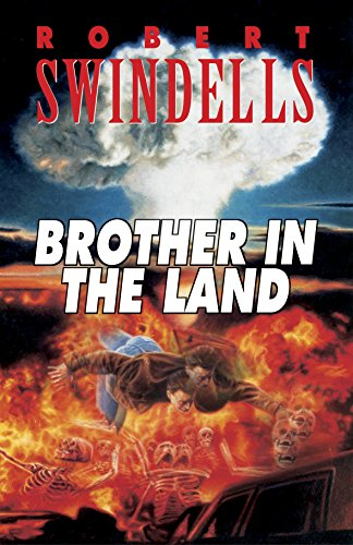 Brother in the Land (Puffin Teenage Fiction) By Robert Swindells