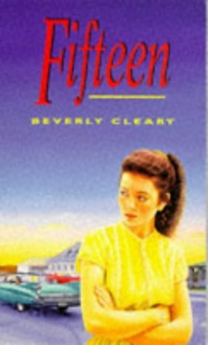 Fifteen By Beverly Cleary