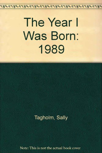 The Year I Was Born By Volume editor Sally Tagholm