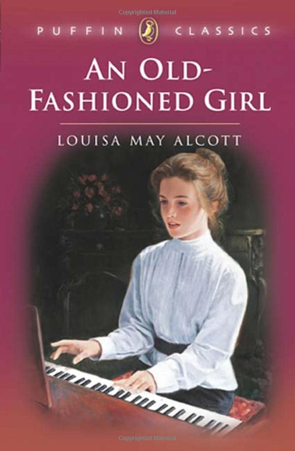 An Old-Fashioned Girl By Louisa Alcott