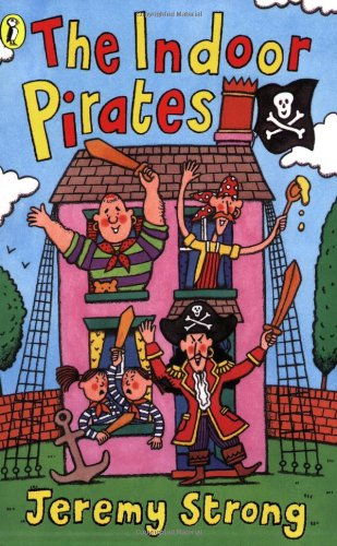 The Indoor Pirates By Jeremy Strong