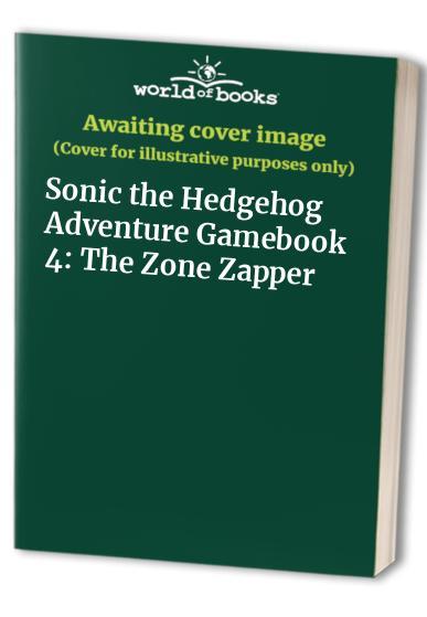 Sonic the Hedgehog Adventure Gamebook 4 By Jon Sutherland