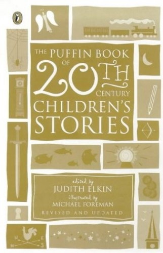 The Puffin Book of Twentieth-Century Children's Stories (Revised Edition)