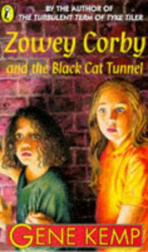 Zowey Corby And the Black Cat Tunnel By Gene Kemp