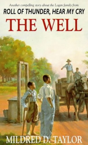 The Well By Mildred Delois Taylor