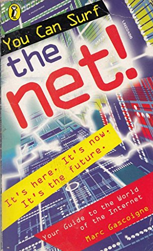 You Can Surf the Net! By Marc Gascoigne
