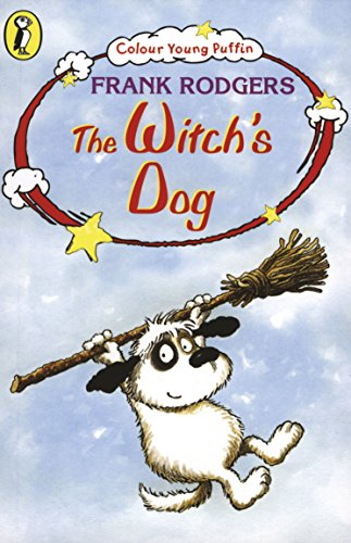 COLOUR YOUNG PUFFIN THE WITCH'S DOG By Frank Rodgers