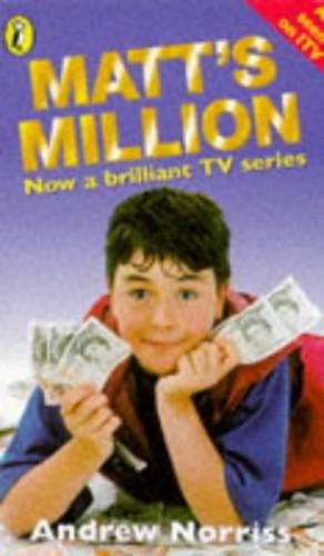 Matt's Million By Andrew Norriss