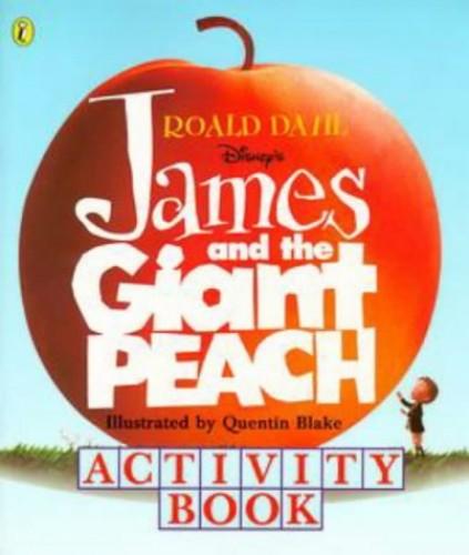 Roald Dahl's James And the Giant Peach Activity Book By Roald Dahl