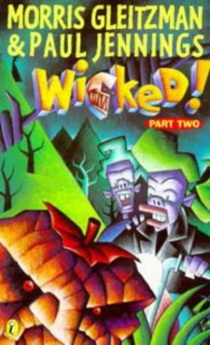 Wicked! 2: Battering Rams By Paul Jennings