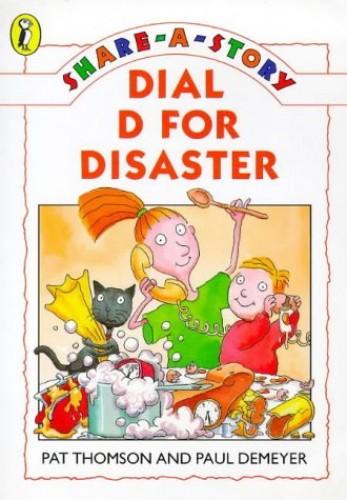 Dial D for Disaster By Pat Thomson