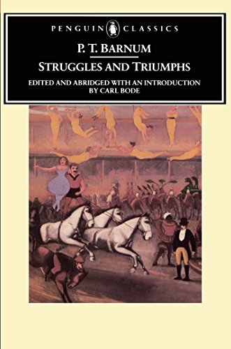 Struggles and Triumphs or, Forty Years Recollections By P. T. Barnum