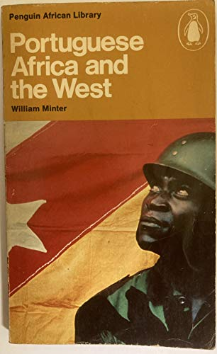 Portuguese Africa and the West By William Minter
