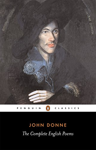 The Complete English Poems (Penguin Classics) By John Donne