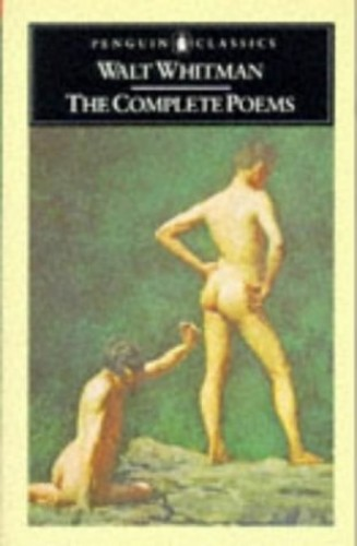 Complete Poems The Complete Poems By Walter Whitman