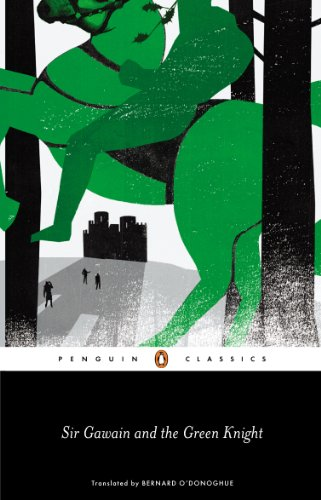 Sir Gawain and the Green Knight (Penguin Classics) By Translated by Bernard O'Donoghue