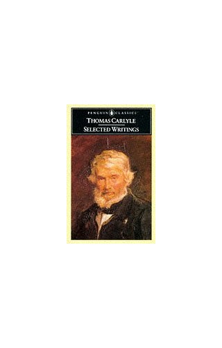 Selected Writings (English Library) By Thomas Carlyle