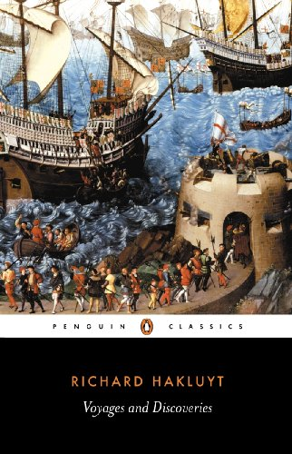 Voyages and Discoveries (Penguin Classics) By Richard Hakluyt