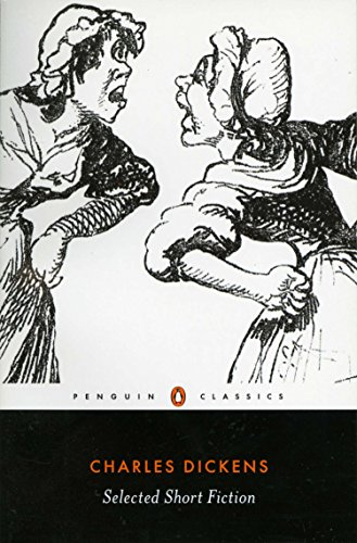 Selected Short Fiction (English Library) By Charles Dickens