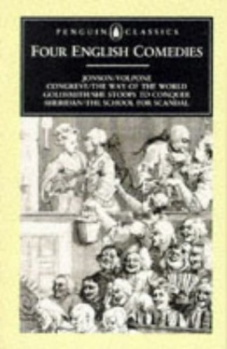 Four English Comedies of the 17th and 18th Centuries By Ben Jonson