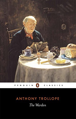 The Warden (Penguin Classics) By Anthony Trollope