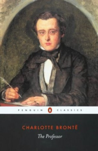 The Professor (Penguin Classics) By Charlotte Bronte