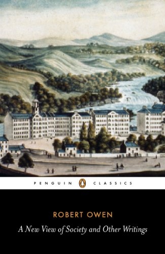 A New View of Society and Other Writings By Robert Owen