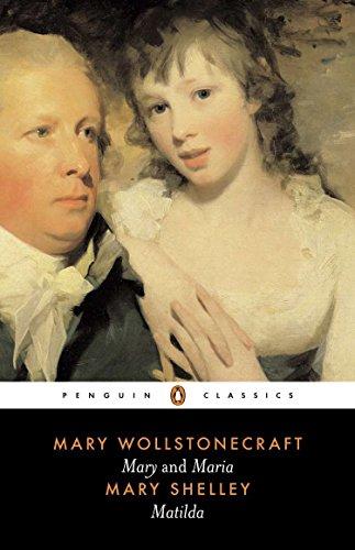 Mary and Maria, Matilda By Mary Shelley