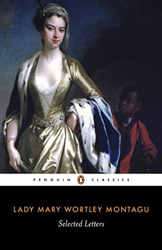 Selected Letters (Penguin Classics) By Lady Mary Wortley Montagu