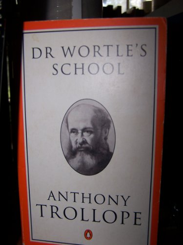 Doctor Wortle's School By Anthony Trollope