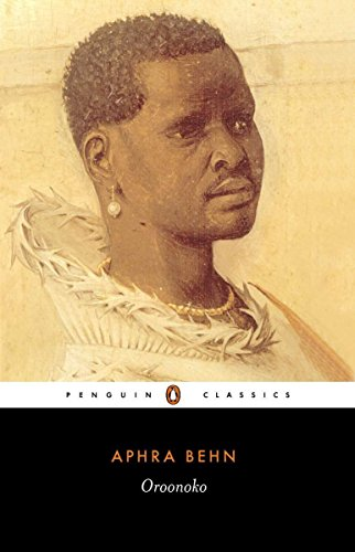 Oroonoko: Or the History of the Royal Slave by Aphra Behn