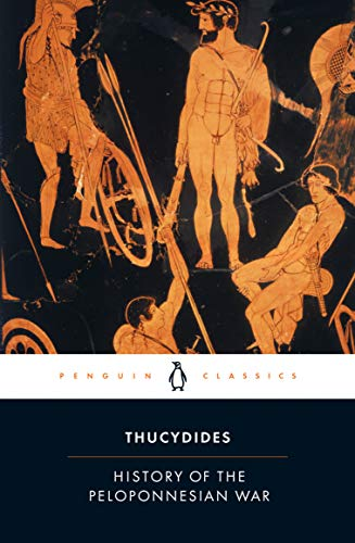 History of the Peloponnesian War By Thucydides