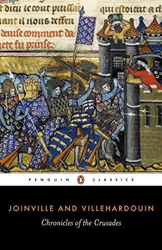 Chronicles of the Crusades By Geoffroi de Villehardouin