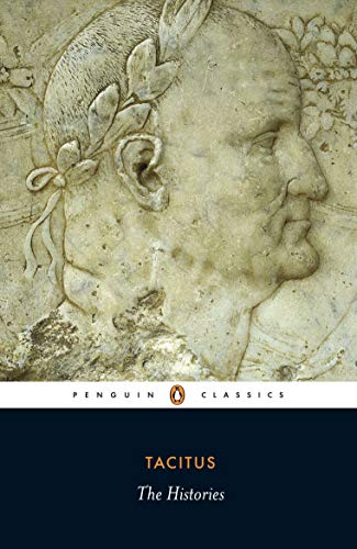 The Histories (Classics) By Cornelius Tacitus