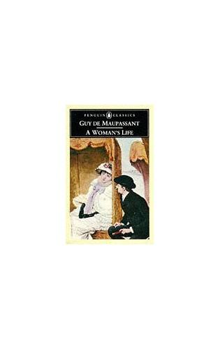 A Woman's Life By Guy de Maupassant