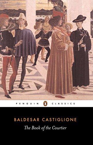 The Book of the Courtier (Classics) By Baldassare Castiglione