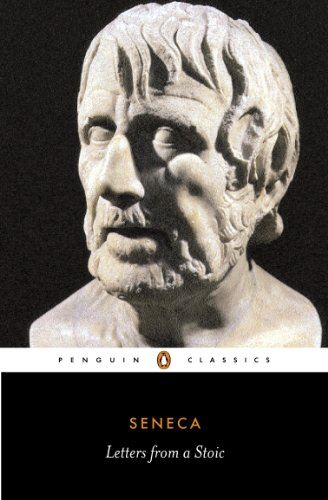 Letters from a Stoic: Epistulae Morales Ad Lucilium (Classics) By Edited by Robin Campbell