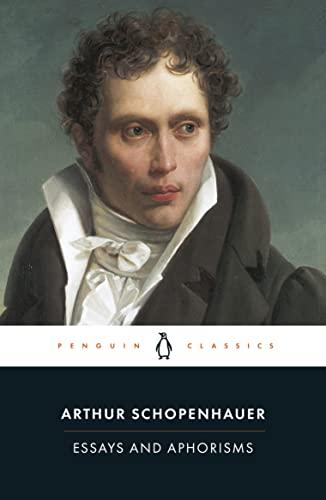 Essays and Aphorisms (Classics) By Arthur Schopenhauer
