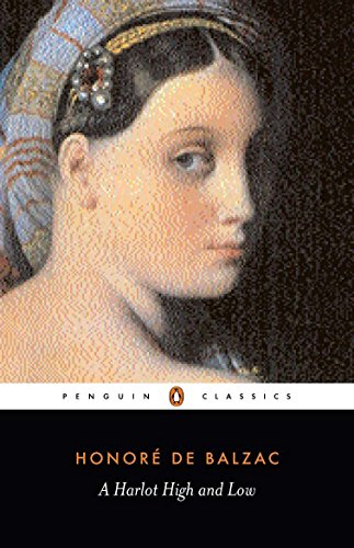 A Harlot High and Low By Honore de Balzac
