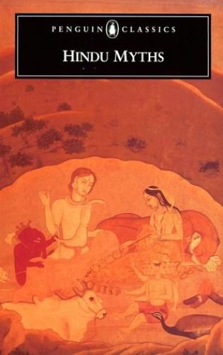 Hindu Myths By Edited by Wendy Doniger O'Flaherty