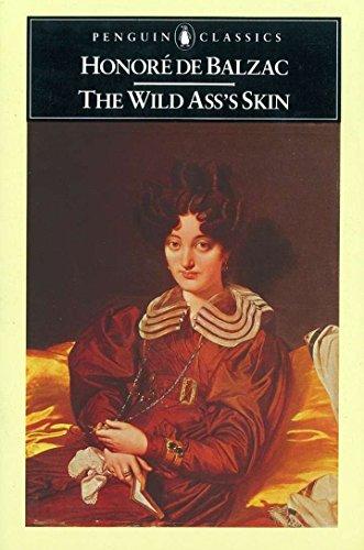 The Wild Ass's Skin By Honore de Balzac