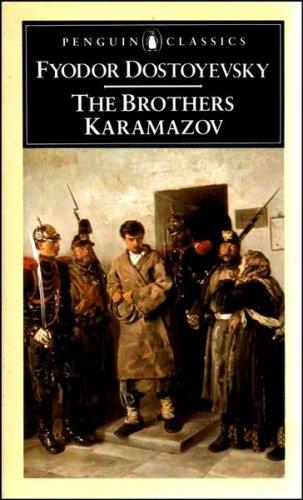 The Brothers Karamazov (Classics) By F. M. Dostoevsky