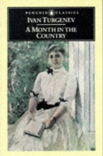A Month in the Country: A Comedy in Five Acts (Classics) By Ivan Turgenev