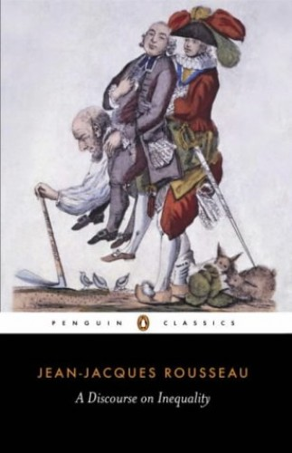 A Discourse on Inequality (Classics) By Jean-Jacques Rousseau