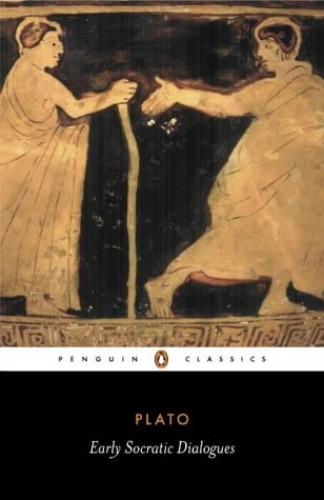 Early Socratic Dialogues Early Socratic Dialogues By Plato
